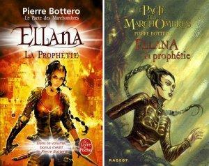 Le Pacte des Marchombres - Tome 3 : Ellana, La Prophétie, Pierre Bottero