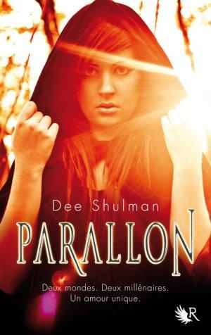 Parallon - Tome 1 : Fièvre, Dee Shulman