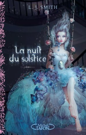 La Nuit du Solstice, L.J. Smith