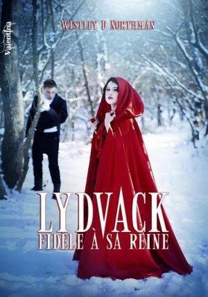 Les Mémoires du Dernier Cycle - Spin-Off 1 : Lydvack, Fidèle à sa Reine, Westley Diguet