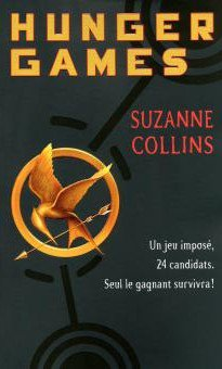 Hunger Games, Tome 1 : Hunger Games, Suzanne Collins
