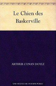 Le Chien des Baskerville, Arthur Conan Doyle