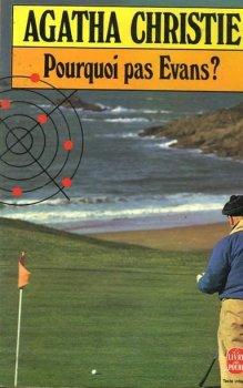 Pourquoi pas Evans ?, Agatha Christie