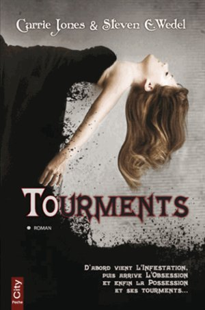 Tourments, Carrie Jones & Steven E. Wedel