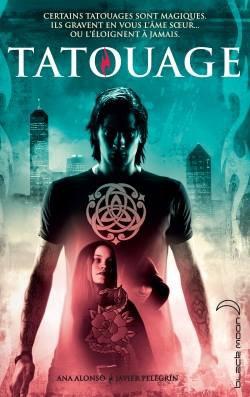 Tatouage - Tome 1 : Tatouage, Ana Alonso & Javier Pelegrin