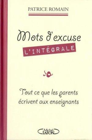 Mots d'excuse : L'intégrale, Patrice Romain