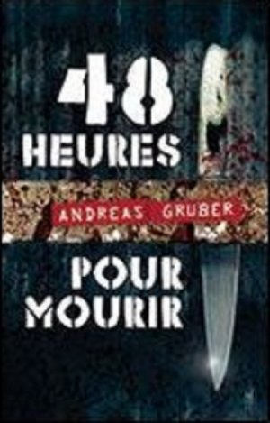 48 heures pour mourir, Andreas Gruber