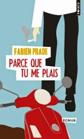 Parce que tu me plais, Fabien Prade
