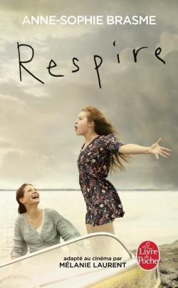 Respire, Anne-Sophie Brasme