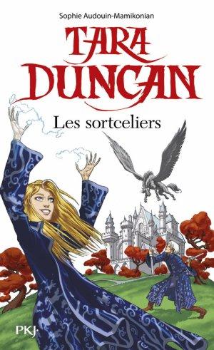Tara Duncan - Tome 1 : Les Sortceliers, Sophie Audouin-Mamikonian