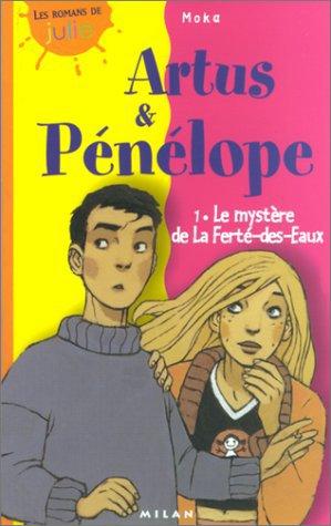 Artus & Pénélope - Tome 1 : Le Mystère de la Ferté-des-Eaux, Moka
