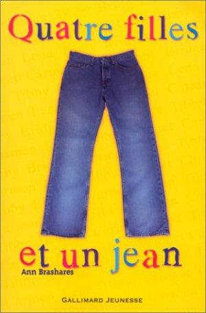 Quatre filles et un jean - Tome 1, Ann Brashares