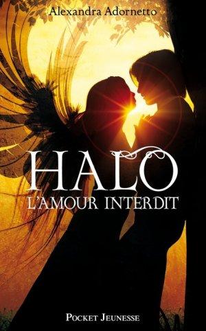 L'Amour Interdit - Tome 1 : Halo, Alexandra Adornetto