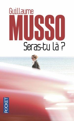 Seras-tu là ?, Guillaume Musso