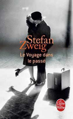 Le Voyage dans le passé, Stefan Zweig
