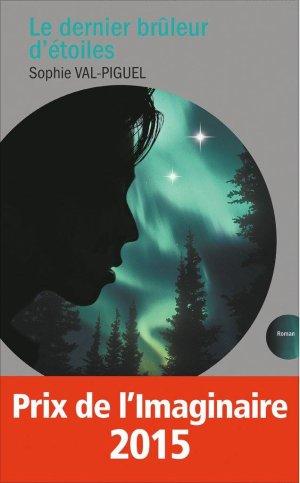 Le Dernier brûleur d'étoiles, Sophie Val-Piguel