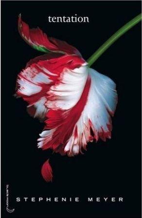 Twilight - Tome 2 : Tentation, Stephenie Meyer