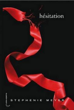 Twilight - Tome 3 : Hésitation, Stephenie Meyer
