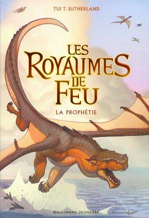 Les Royaumes de Feu - Tome 1 : La Prophétie, Tui T. Sutherland