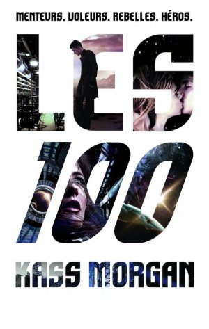 Les 100 - Tome 1, Kass Morgan