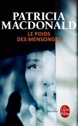 Le Poids des mensonges, Patricia MacDonald