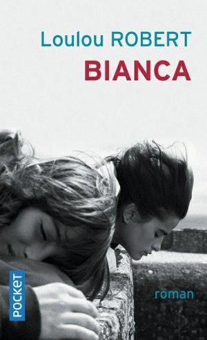 Bianca, Loulou Robert