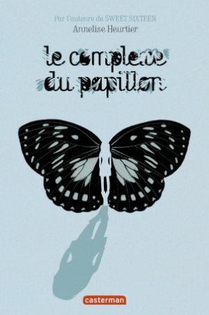 Le Complexe du papillon, Annelise Heurtier