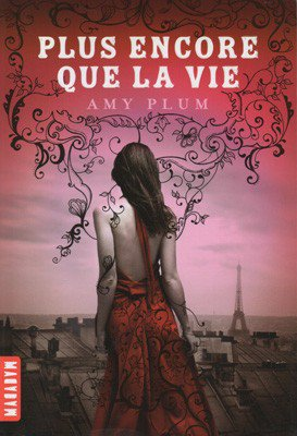 Revenants - Tome 1 : Plus encore que la vie, Amy Plum