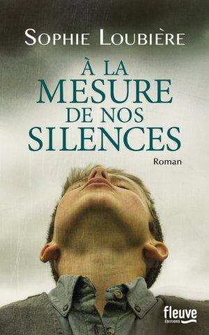 À la mesure de nos silences, Sophie Loubière