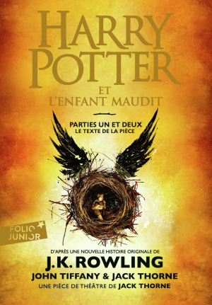 Harry Potter - Tome 8 : L'Enfant Maudit, J.K. Rowling, Jack Thorne et John Tiffany