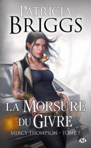 Mercy Thompson - Tome 7 : La Morsure du Givre, Patricia Briggs