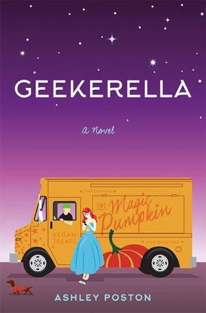 Geekerella, Ashley Poston