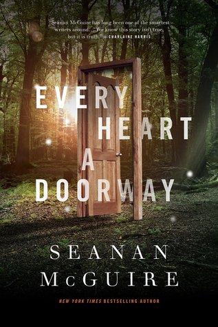 Wayward Children - Tome 1 : Every Heart a doorway, Seanan McGuire