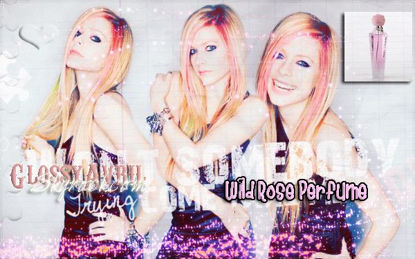 #7 _ Wild Rose, parfum avec Avril.