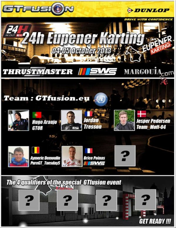 GTfusion is registered to 24H Eupener Karting IN OUT 2013