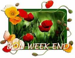 bon weekend a tous et bon dimanche