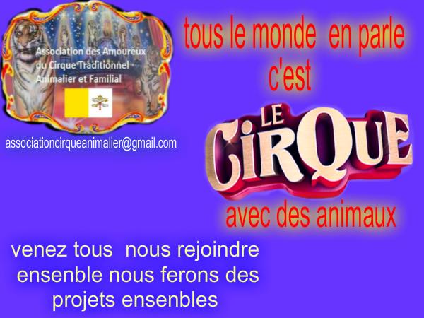 nouvelle banderole de l'association des amoureux du cirque traditionnel animalier et familial