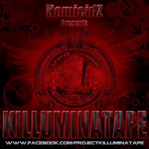 Killuminatape 2 Homicidz  / Passe moi une Feuille Un stylo (2012)