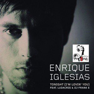 Enrique Iglesias Feat. Ludacris / Tonight Im Lovin You (Chuckie Remix) (2011)