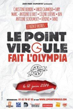 LE POINT VIRGULE FAIT L'OLYMPIA + LE POINT VIRGULE FAIT BOBINO RESERVATIONS