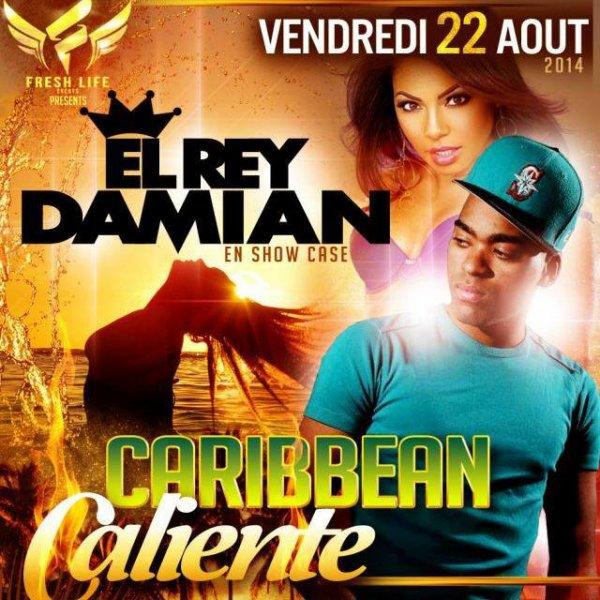 Rey Damian en showcase Le Vendredi 22 Aout 2014