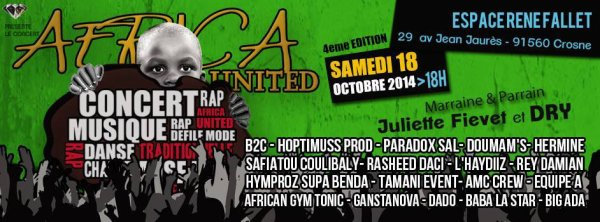 Le 18 Octobre 2014 retrouvez Rey Damian, Dry, Alpha Baba MabStyl, Doumam's pour African United 4