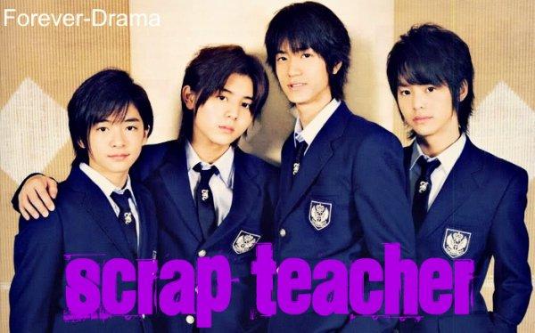 J-drama Scrap Teacher ♥