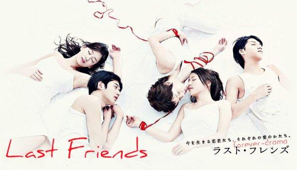 J-drama Last Friends ♥