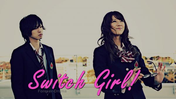 J-Drama Switch Girl!!  ♥