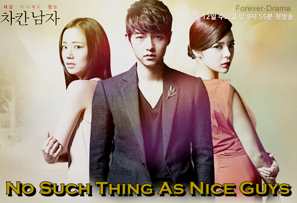 K-drama No Such Thing As Nice Guys ♥