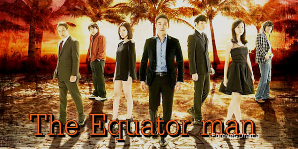 K-drama The Equator Man ♥
