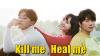 K-drama Kill me, Heal me ♥