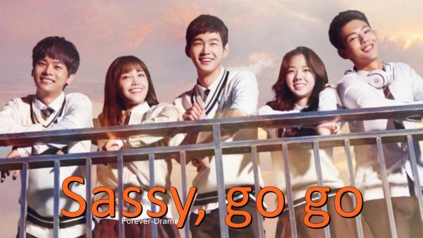 K-drama Sassy, Go Go ♥