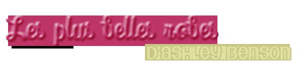♦ Les plus belles robes d'shley benson ♦
